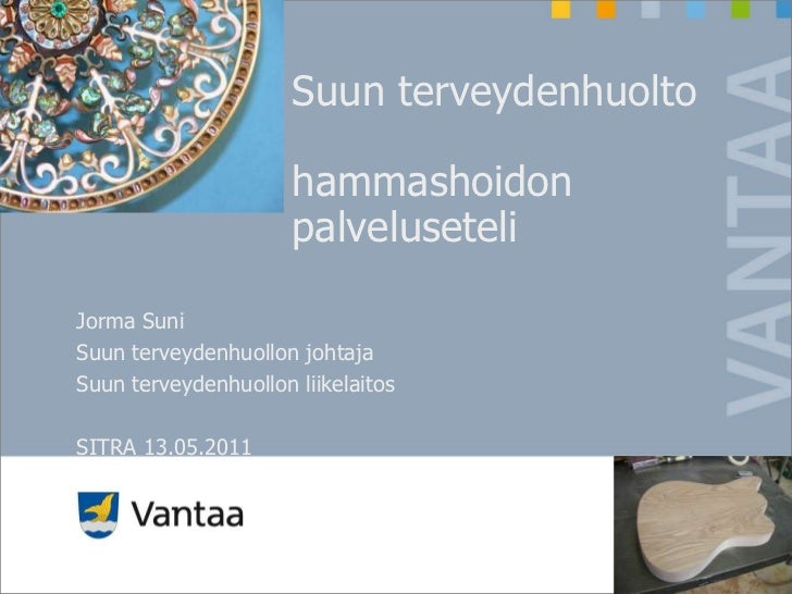 Suun terveydenhuolto                      hammashoidon                      palveluseteliJorma SuniSuun terveydenhuollon j...