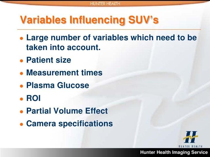 SUV- standardised uptake values in pet scanning