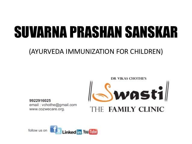 SUVARNA PRASHAN SANSKAR (AYURVEDA IMMUNIZATION FOR CHILDREN)