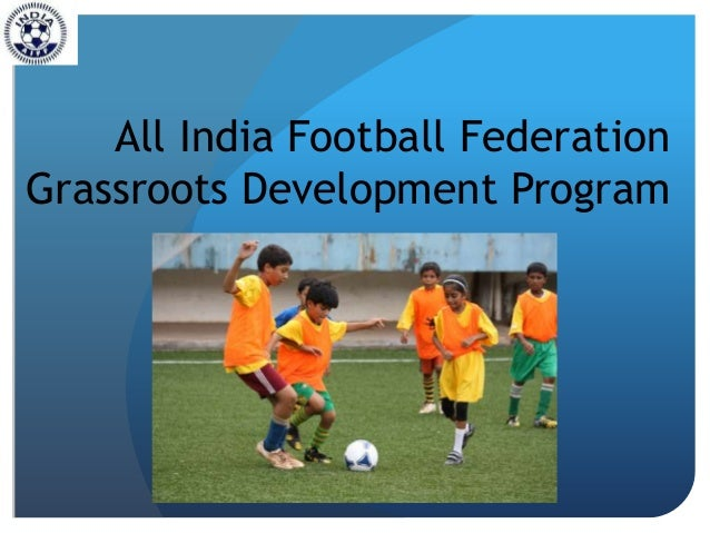 All India Football Federation Grassroots Development Program