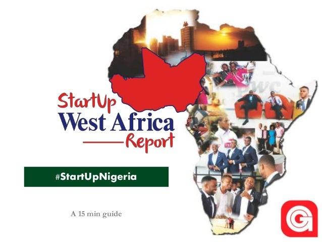 #StartUpNigeria A 15 min guide