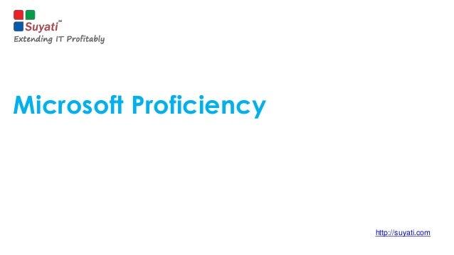 Microsoft Proficiency  http://suyati.com