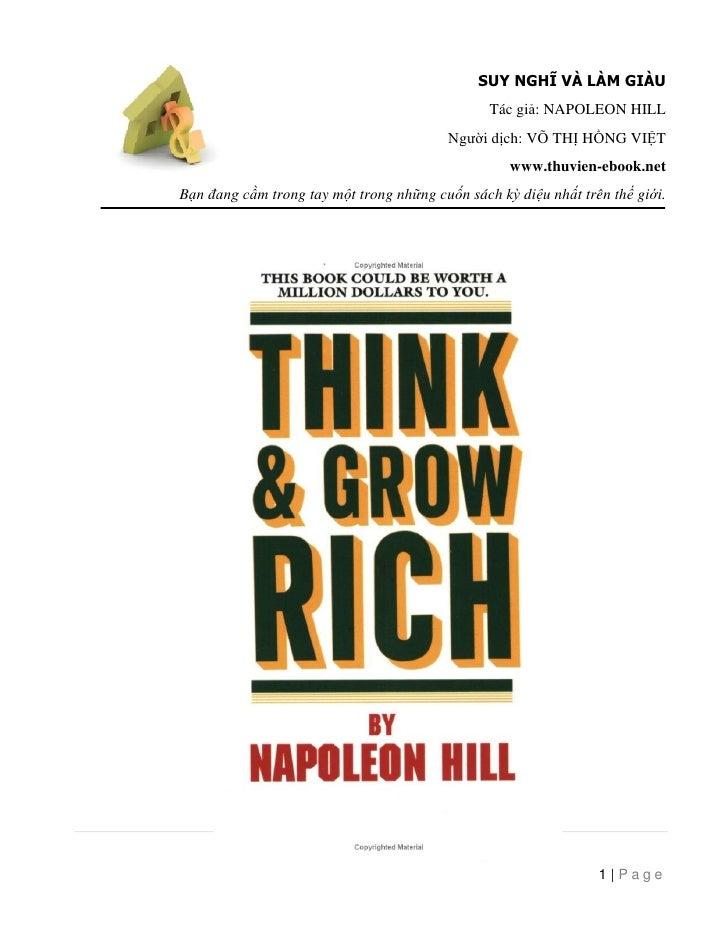 SUY NGHĨ VÀ LÀM GIÀU                                                Tác giả: NAPOLEON HILL                                ...
