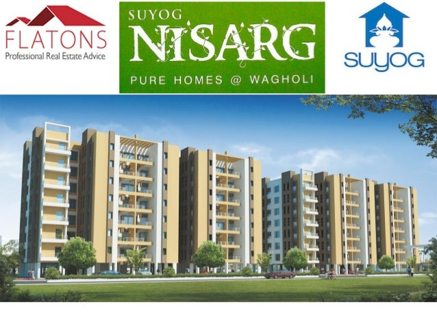 About Suyog Nisarg:- Nisarg consists off 1,2,3 BHK spacious apartments with loads of luxurious features. The residential p...