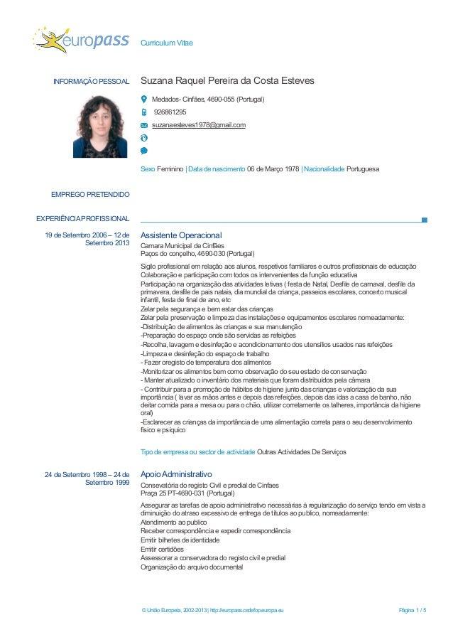 Curriculum Vitae  INFORMAÇÃO PESSOAL Suzana Raquel Pereira da Costa Esteves  Medados- Cinfães, 4690-055 (Portugal)  926861...