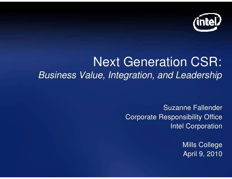 Nex Generation CSR:               xt Business Value, Integration, and Leadership                                  Suzanne ...