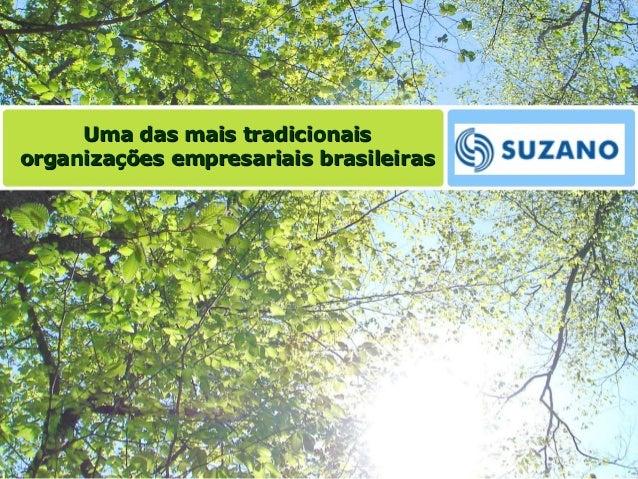 Uma das mais tradicionaisUma das mais tradicionais organizações empresariais brasileirasorganizações empresariais brasilei...