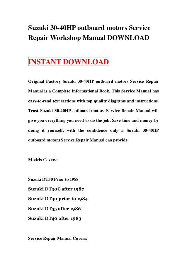 suzuki 30 40hp outboard motors service repair workshop manual download rh slideshare net 1995 Suzuki DT40 Suzuki DT6 Coil