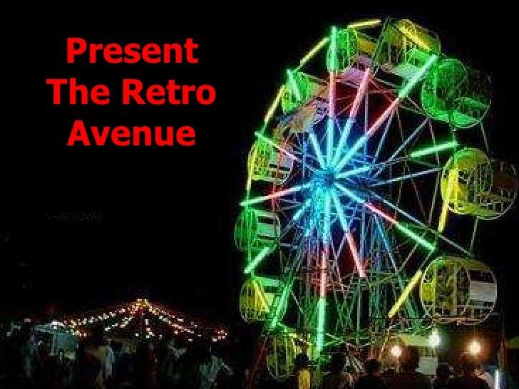 Present<br />The Retro Avenue<br />นอนดูหนัง นั่งฟังเพลง ชมอดีต <br />ที่ ซูซูกิ อะเวนิว<br />