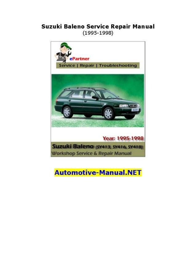 suzuki baleno service repair manual 1995 1998 rh slideshare net suzuki baleno service manual download suzuki baleno 2016 service manual