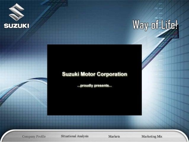 Company Profile Situational Analysis Markets Marketing MixSituational Analysis Markets Marketing Mix