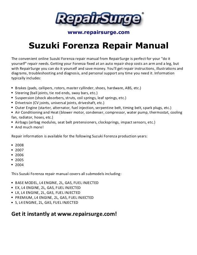Suzuki forenza alternator wiring diagram suntee suzuki forenza repair manual 2004 2008 rh slideshare net lexus gs300 alternator wiring diagram 2007 suzuki reno wiring harness www repairsurge com suzuki asfbconference2016 Choice Image