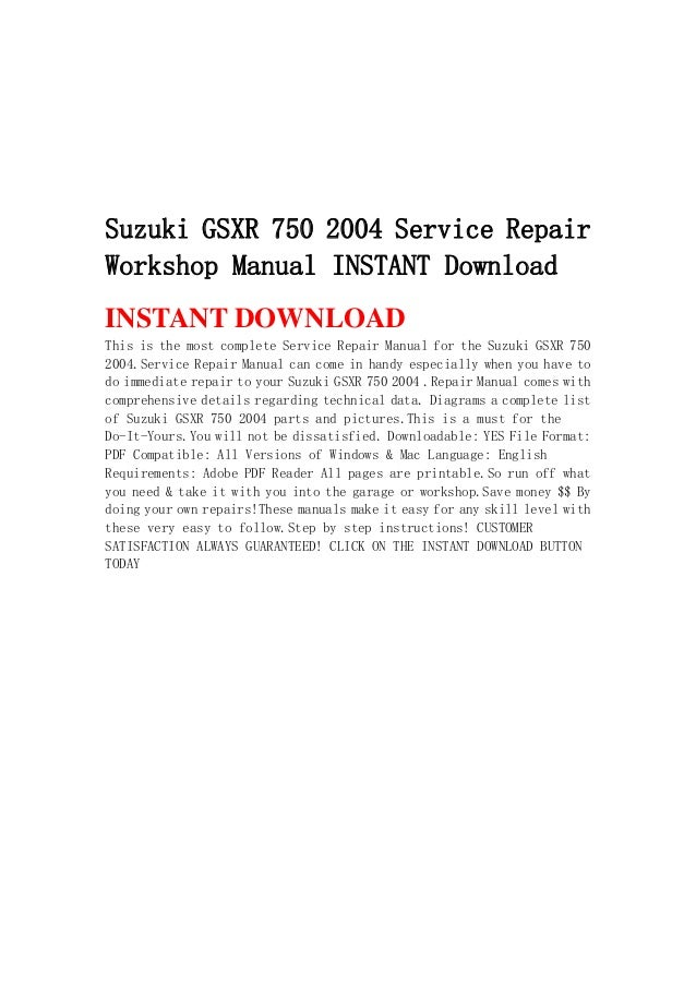 Suzuki Gsxr 750 2004 Service Repair Workshop Manual Instant Download