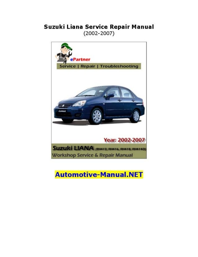 suzuki liana service repair manual 2002 2007 rh slideshare net suzuki liana 2005 service manual 2005 Suzuki Aerio SX