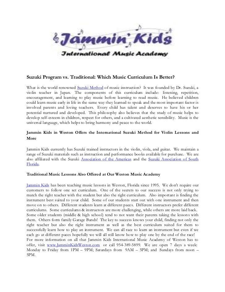 Suzuki Program vs. Traditional: Which Music Curriculum Is Better?What is the world renowned Suzuki Method of music instruc...