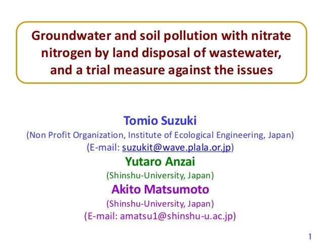 Tomio Suzuki (Non Profit Organization, Institute of Ecological Engineering, Japan) (E-mail: suzukit@wave.plala.or.jp) Yuta...