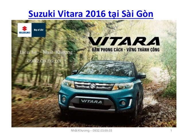 Suzuki Vitara 2016 tại Sài Gòn Nhất Khương – 0932.03.69.03 1