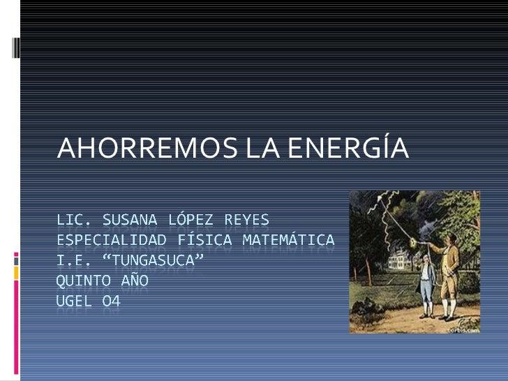 AHORREMOS LA ENERGÍA