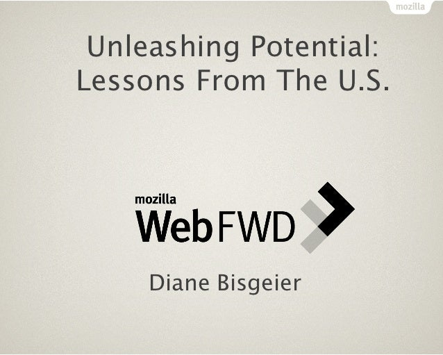Unleashing Potential:Lessons From The U.S.     Diane Bisgeier