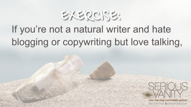 """B / ' . """"r: lQ'; (j 8  If you're not a natural writer and hate blogging or copywriting but love talking,   your one-stop m..."""