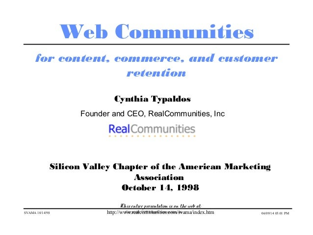 SVAMA 10/14/98 Copyright ©1998 RealCommunities, Inc. 06/09/14 05:01 PM Web Communities for content, commerce, and customer...