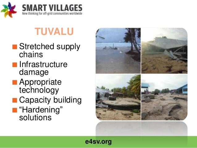 """e4sv.org TUVALU ■Stretched supply chains ■Infrastructure damage ■Appropriate technology ■Capacity building ■""""Hardening"""" so..."""