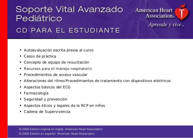 © 2006 Edición original en inglés: American Heart Association © 2008 Edición en español: American Heart Association • Auto...