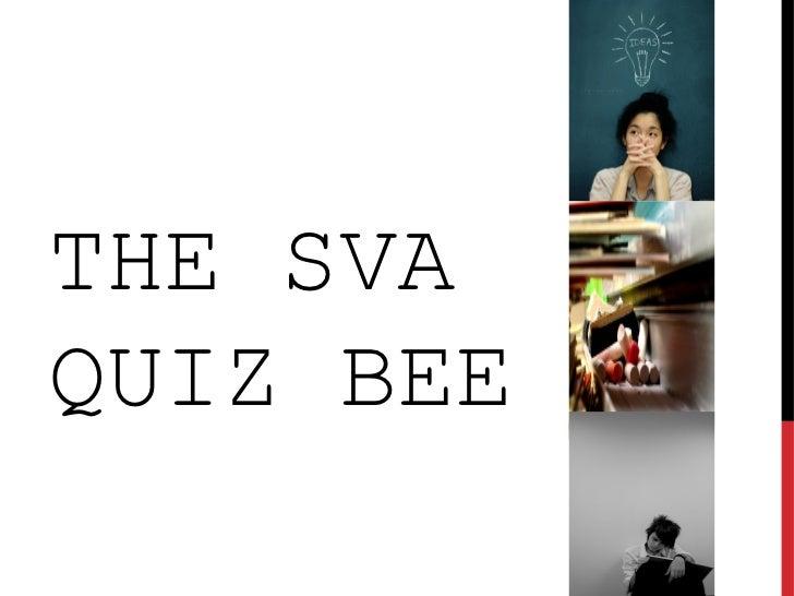 THE SVAQUIZ BEE