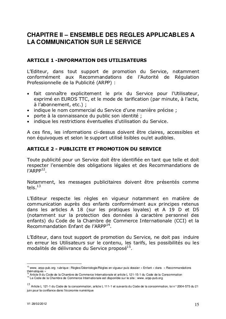 CHAPITRE II – ENSEMBLE DES REGLES APPLICABLES ALA COMMUNICATION SUR LE SERVICEARTICLE 1 -INFORMATION DES UTILISATEURSL'Edi...