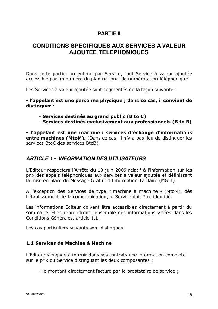 PARTIE II    CONDITIONS SPECIFIQUES AUX SERVICES A VALEUR              AJOUTEE TELEPHONIQUESDans cette partie, on entend p...