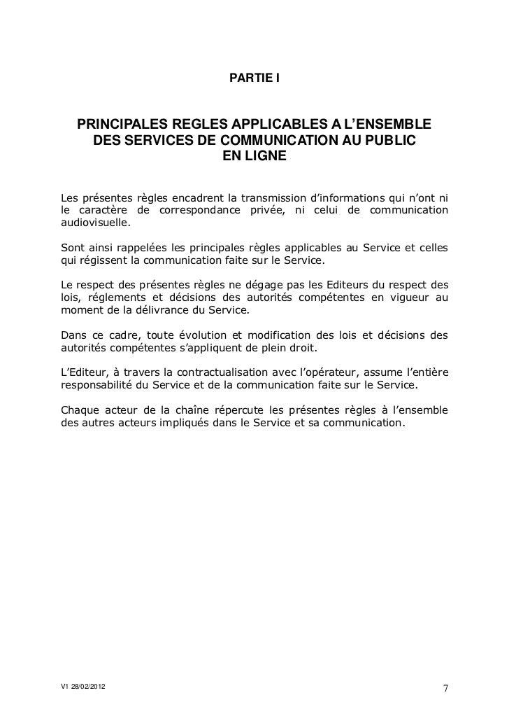 PARTIE I    PRINCIPALES REGLES APPLICABLES A L'ENSEMBLE      DES SERVICES DE COMMUNICATION AU PUBLIC                      ...