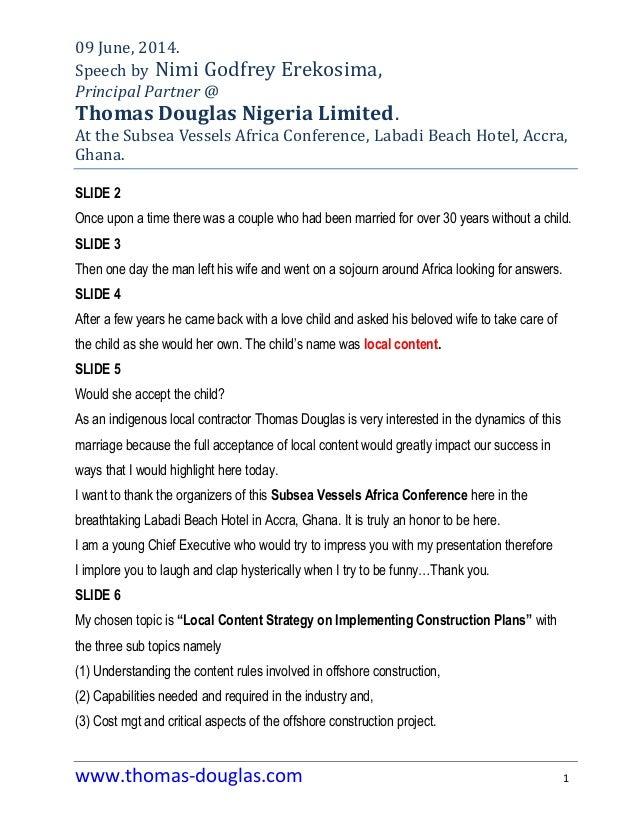 www.thomas-douglas.com 1 09 June, 2014. Speech by Nimi Godfrey Erekosima, Principal Partner @ Thomas Douglas Nigeria Limit...