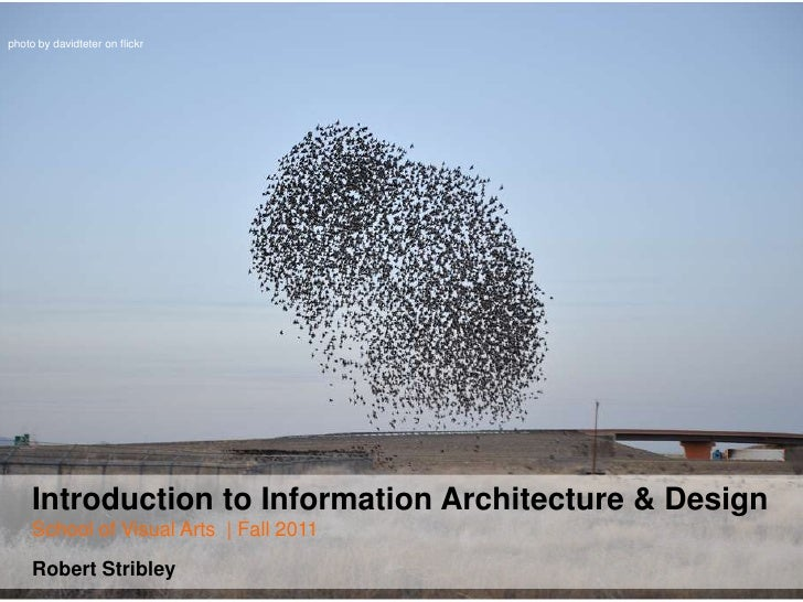 photo by davidteter on flickr<br />Introduction to Information Architecture & DesignSchool of Visual Arts  | Fall 2011Robe...
