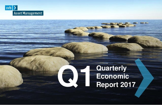 Q1 Quarterly Economic Report 2017
