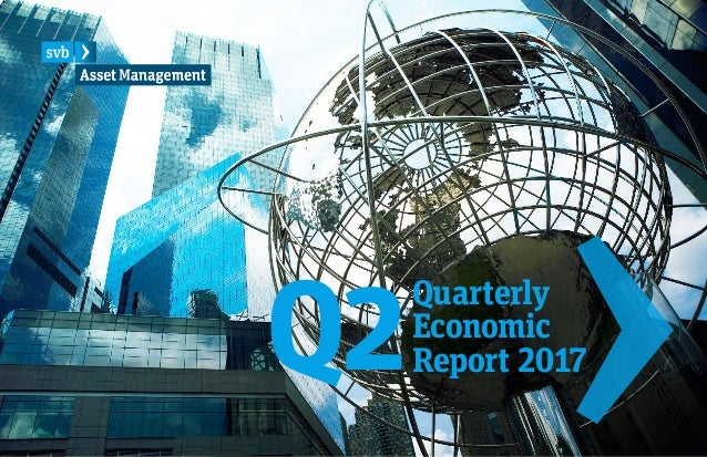 Q2 Quarterly Economic Report 2017