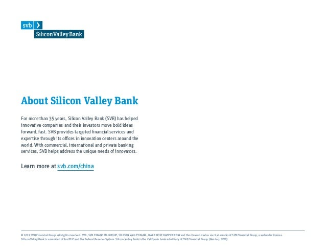 About Silicon Valley Bank For more than 35 years, Silicon Valley Bank (SVB) has helped innovative companies and their inve...