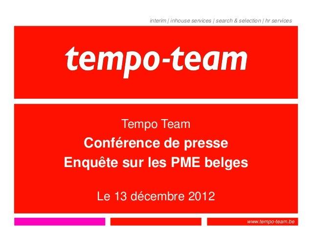 interim | inhouse services | search & selection | hr services        Tempo Team  Conférence de presseEnquête sur les PME b...