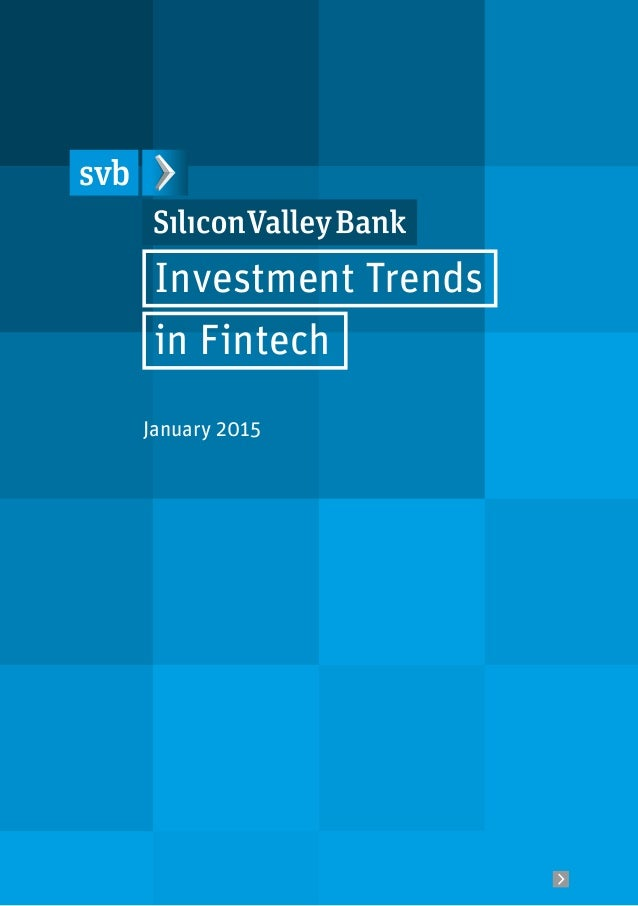 Investment Trends in Fintech January 2015