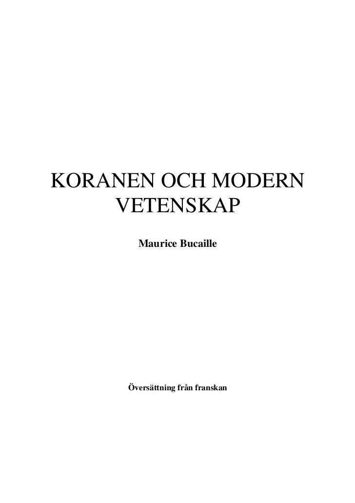 KORANEN OCH MODERN    VETENSKAP       Maurice Bucaille     Översättning från franskan