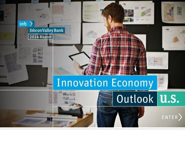 Innovation Economy Outlook U.S. 2014 Report ENTER