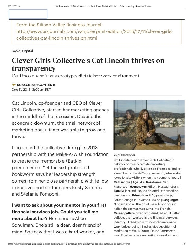 12/16/2015 Cat Lincoln is CEO and founder of the Clever Girls Collective - Silicon Valley Business Journal http://www.bizj...