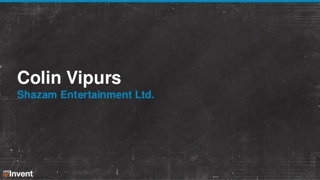 Colin Vipurs Shazam Entertainment Ltd.