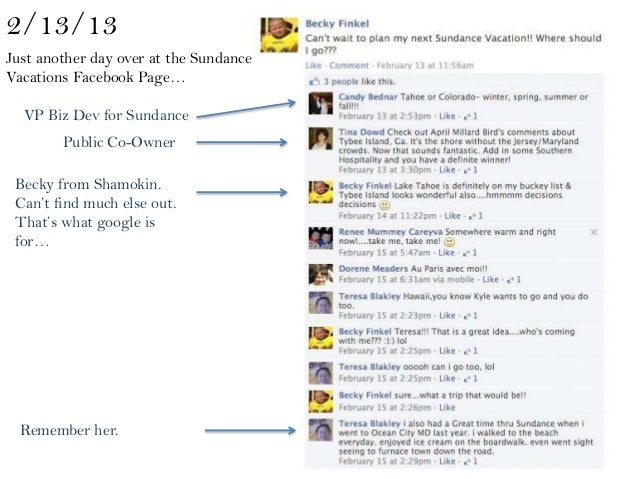 2/13/13Just another day over at the SundanceVacations Facebook Page…  VP Biz Dev for Sundance        Public Co-Owner Becky...