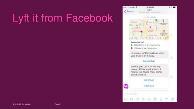 3Page© 2015 IBM Corporation Lyft it from Facebook