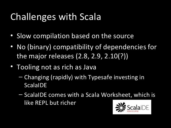 Introducing Scala to your RubyJava Shop My experiences at IGN – Scala Worksheet