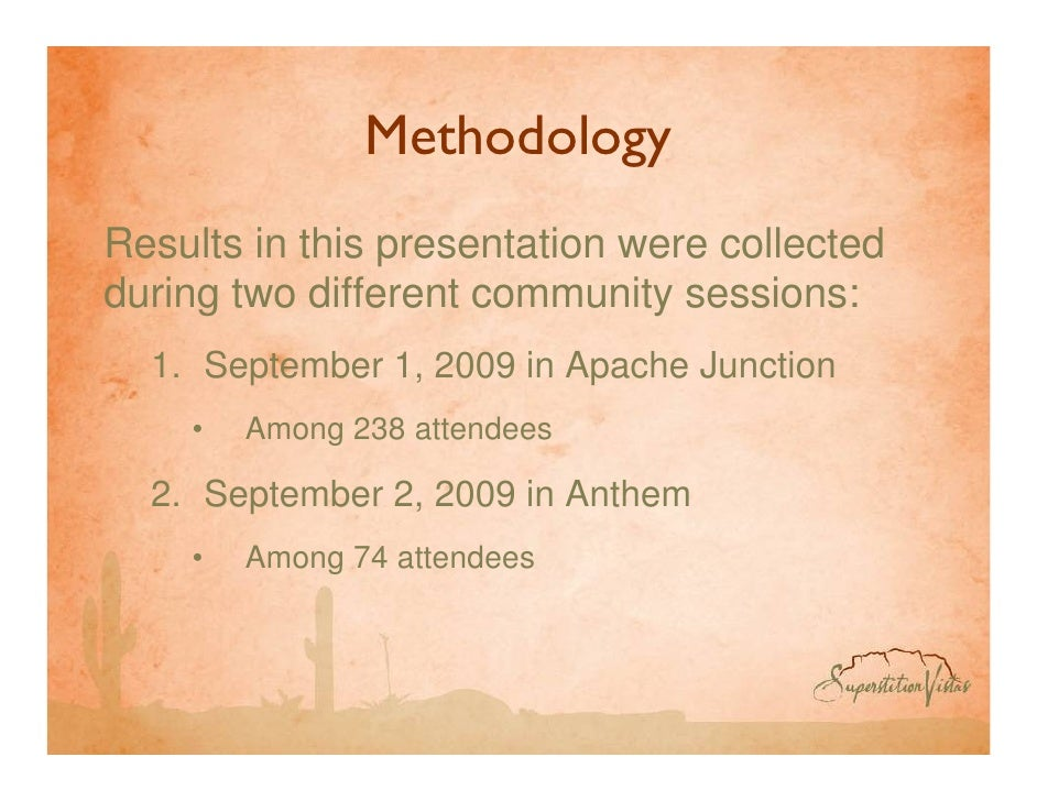 Methodology Results in this presentation were collected during two different community sessions:   1. September 1, 2009 in...
