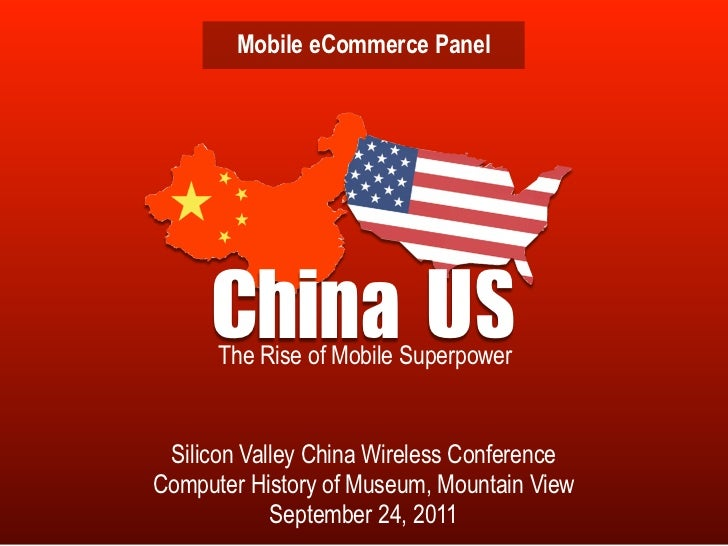 Mobile eCommerce Panel     China	  S           U      The Rise of Mobile Superpower Silicon Valley China Wireless Conferen...