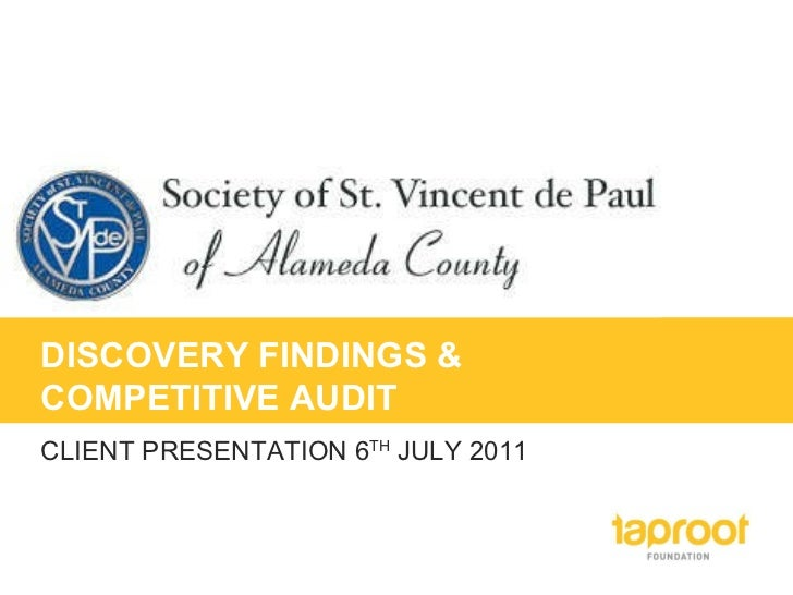 DISCOVERY FINDINGS & COMPETITIVE AUDIT CLIENT PRESENTATION 6 TH  JULY 2011