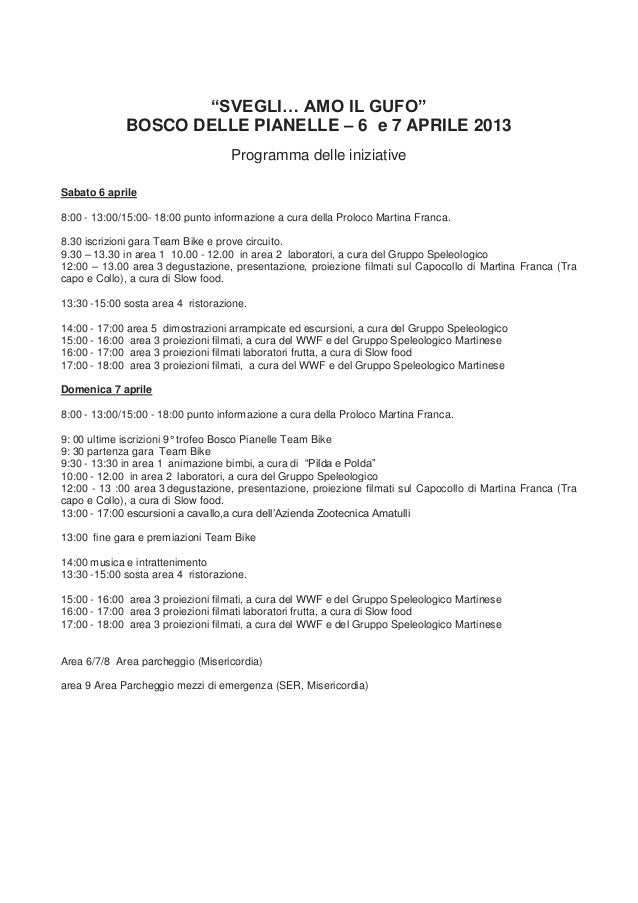 """""""SVEGLI… AMO IL GUFO""""             BOSCO DELLE PIANELLE – 6 e 7 APRILE 2013                                   Programma del..."""