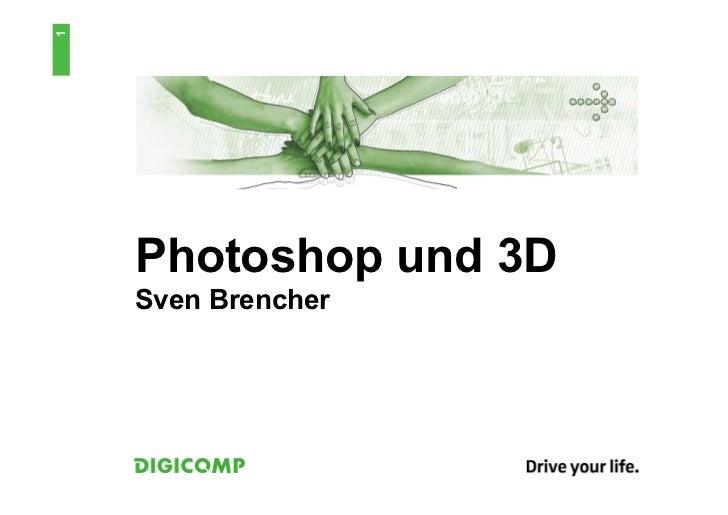 1    Photoshop und 3D    Sven Brencher